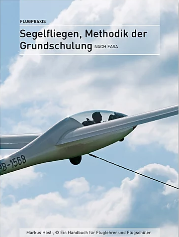 Segelfliegen, Methodik der Grundschulung