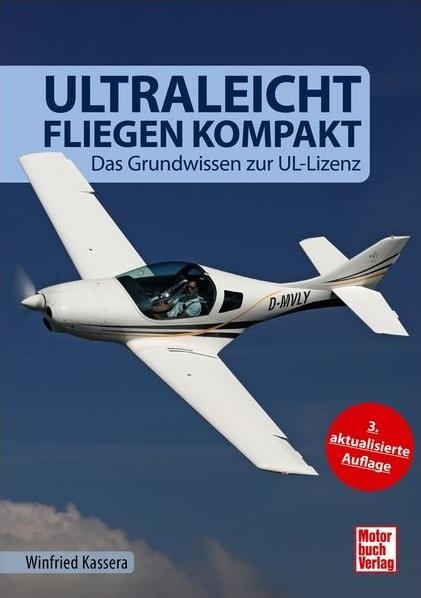 Ultraleichtfliegen kompakt 3.Auflage
